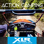 Action Camping - Get Out and Do Stuff May Show Optional Features. Features and Options Subject to Change Without Notice.