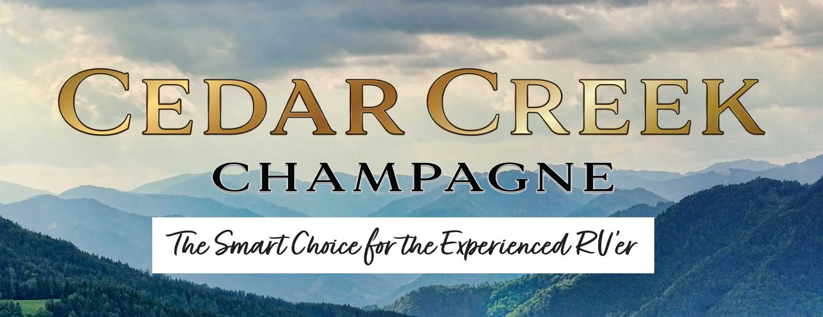 Cedar Creek Champagne Edition RVs